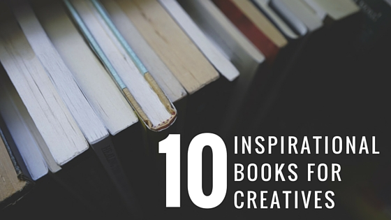 10 Recommended inspirational books for Creatives