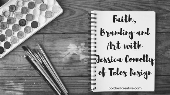 Faith, Branding and Art with Jessica Connolly of Telos