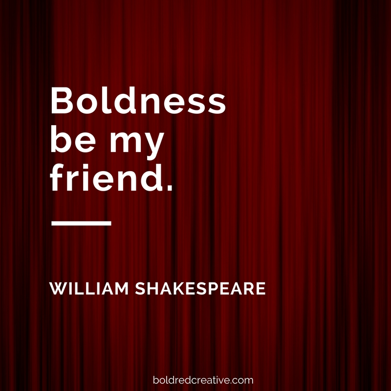 Boldness be my friend by William Shakespeare