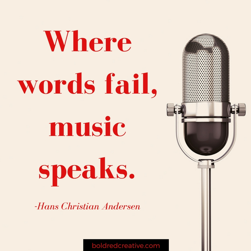 Where words fail, music speaks quote